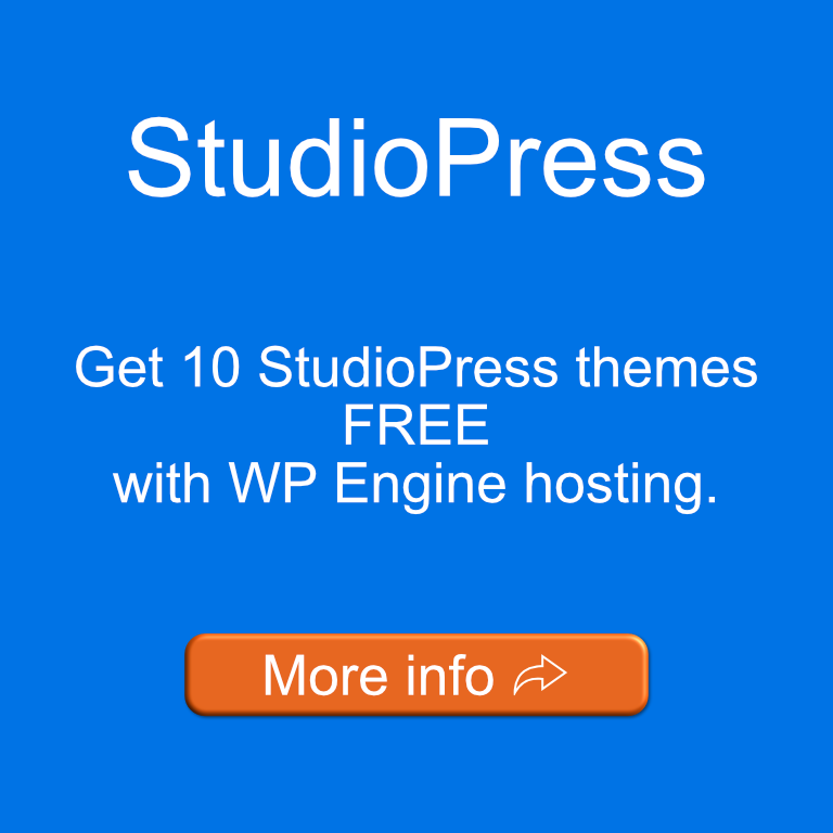 Get 10 StudioPress themes free with WP Engine hosting.